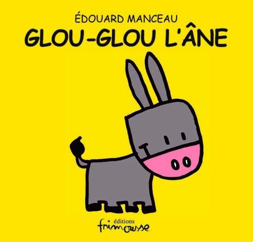 Glou glou l'âne par Edouard Manceau