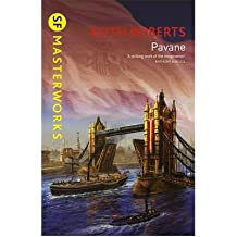 [(Pavane)] [ By (author) Keith Roberts ] [November, 2000]