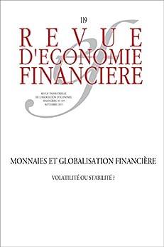 Monnaies et globalisation financière: Volatilité ou stabilité ? par [Collectif, Ouvrage]
