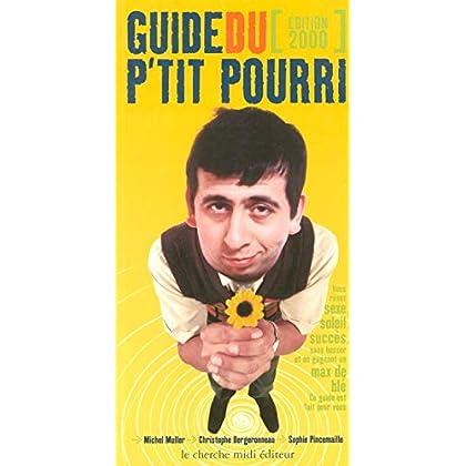 Guide du p'tit pourri