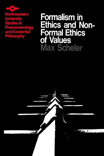 Formalism in Ethics and Non-Formal Ethics of Values: A New Attempt Toward the Foundation of an Ethical Personalism (Studies in Phenomenology and Existential Philosophy)