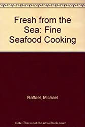 Fresh from the Sea: Fine Seafood Cooking