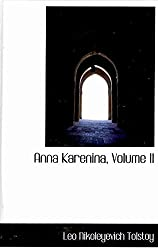 [(Anna Karenina, Volume II)] [By (author) Count Leo Nikolayevich Tolstoy] published on (April, 2009)