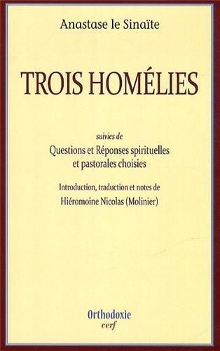 Trois homélies : Discours sur la sainte Synaxe, homélie B sur le Psaume VI, homélie sur ceux qui se sont endormis. Suivies de Questions et Réponses spirituelles et pastorales choisies