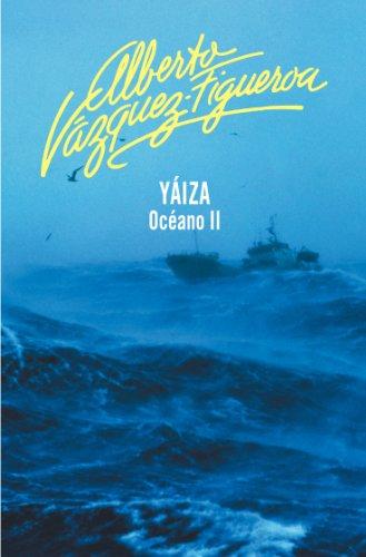 Yaiza (Océano 2) (Spanish Edition)