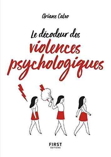 Petit Livre de - Le décodeur des violences psychologiques par  Ariane CALVO