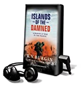 Islands of the Damned: A Marine at War in the Pacific [With Earbuds] (Playaway Adult Nonfiction)