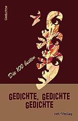 Gedichte, Gedichte, Gedichte: Anthologie