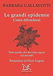 Le grandi epidemie: Come difendersi