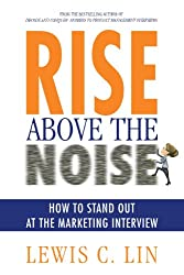 Rise Above the Noise: How to Stand Out at the Marketing Interview