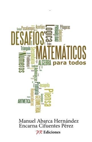 Desafios matematicos para todos por Manuel Abarca Hernandez