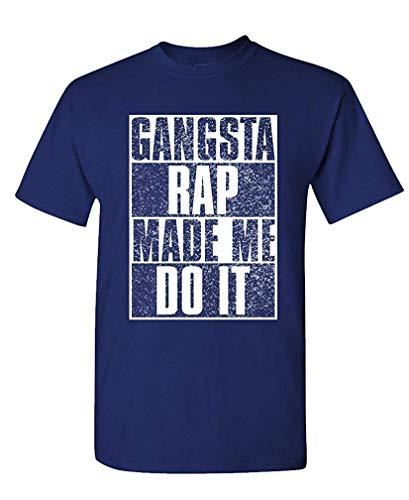 Rap Gangsta Kostüm - Gangsta Rap Made ME DO IT - Hip hop Music - Mens Cotton T-Shirt S