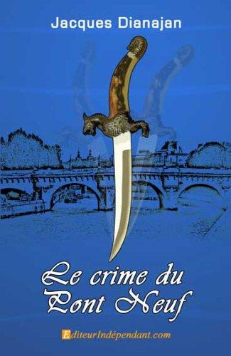 Le crime du Pont Neuf