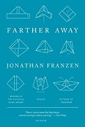 Farther Away: Essays by Jonathan Franzen (2013-04-23)