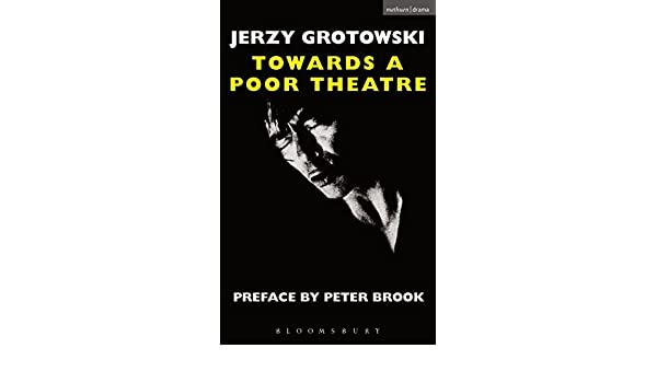 Buy Towards A Poor Theatre Performance Books Book Online At Low Prices In India