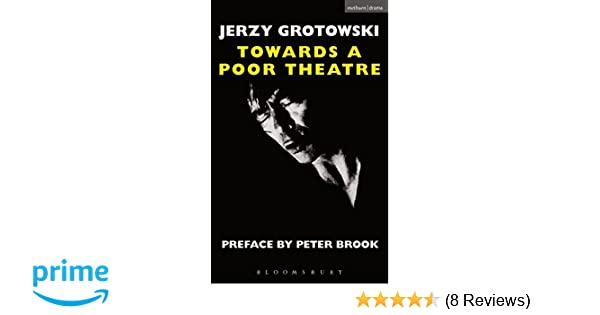 Jerzy Grotowski Towards A Poor Theatre Download