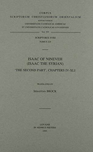 Isaac Of Nineveh Isaac The Syrian The Second Part Chapters 4 41 Corpus Scriptorum Christianorum Orientalium