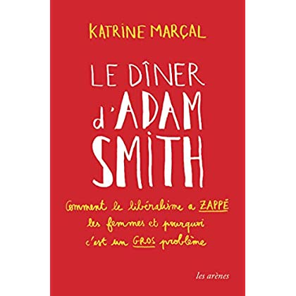 Le Dîner d'Adam Smith (AR.ESSAI)