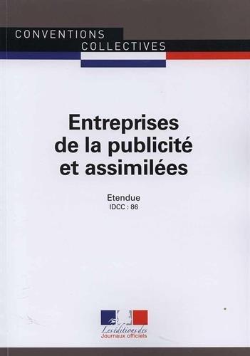 Entreprises de la publicité et assimilées - Convention collective nationale étendue 17e édition - Brochure 3073 IDCC : 86