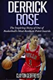 Derrick Rose: The Inspiring Story of One of Basketball's Most Resilient Point Guards