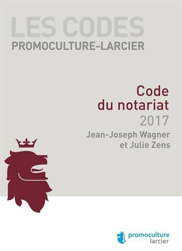 CODE PROMOCULTURE-LARCIER ¿ CODE DU NOTA par Jean-Joseph Wagner