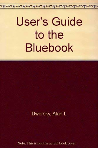 User\'s Guide to the Bluebook