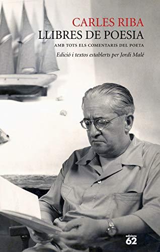 Llibres de poesia: Amb tots els comentaris del poeta (Catalan ...