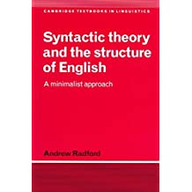 [(Syntactic Theory and the Structure of English : A Minimalist Approach)] [By (author) Andrew Radford ] published on (September, 1997)