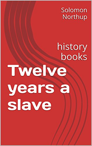 Twelve years a slave ( good books to read ) (