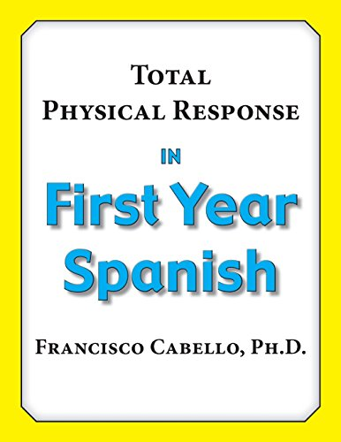 total-physical-response-in-first-year-spanish
