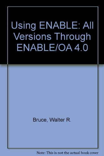 Using ENABLE: All Versions Through ENABLE/OA 4.0