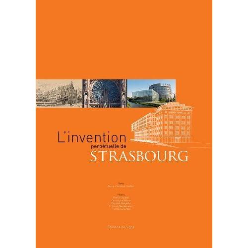 L'Invention Perpetuelle de Strasbourg