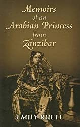 Memoirs of an Arabian Princess from Zanzibar by Emily Ruete Sayyida Prin. of Zanzibar (2009-05-21)