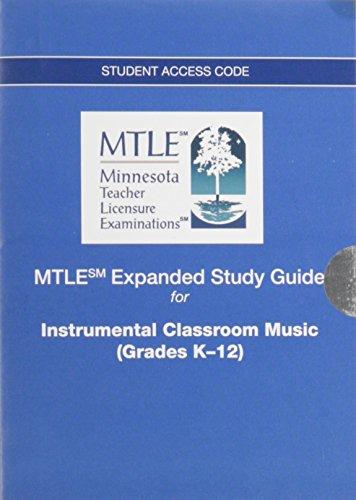 Instrumental Classroom Music Grades K-12 Mtle Expanded Study Guide Access Card (Instrumental-pädagogik)