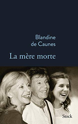 La mère morte (La Bleue)