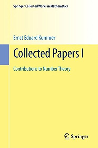 Collected Papers: Contributions to Number Theory par Ernst Eduard Kummer