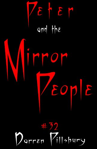 peter-and-the-mirror-people-story-32-peter-and-the-monsters-english-edition