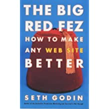 The Big Red Fez (A Free Press book) by Seth Godin (2002-03-04)