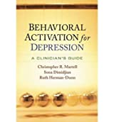[(Behavioral Activation for Depression: A Clinician's Guide)] [Author: Christopher R. Martell] published on (April, 2013)