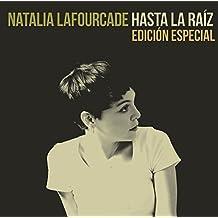 Hasta La Raiz by Natalia Lafourcade (2013-10-21)