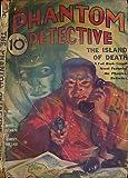 The Phantom Detective. Volume II. Number 1. June 1933