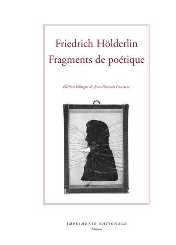 Fragments de poétique et autres textes : Edition bilingue français-allemand