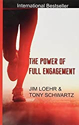 The Power of Full Engagement by Loehr Jim (2009-06-30)