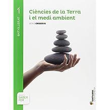 CIENCIES DE LA TERRA I EL MEDI AMBIENT SERIE OBSERVA 1 BTX SABER FER - 9788490476925