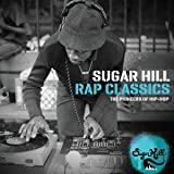 Sugar Hill Rap Classics - The Pioneers Of Hip-Hop by Various Artists (2010-07-27)