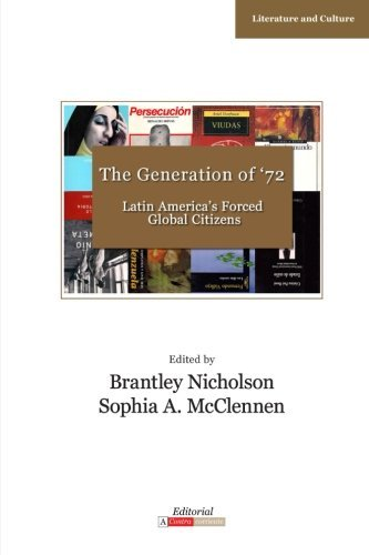 The Generation of '72: Latin America's Forced Global Citizens (Literature and Culture) by Brantley Nicholson (2013-11-23)