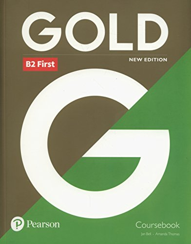 Gold B2 First New Edition Coursebook par Jan Bell