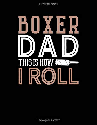Boxer Dad This Is How I Roll: Cornell Notes Notebook