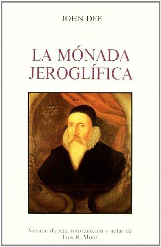 La monada jeroglifica (TEXTOS TRADICIONALES) por John Dee
