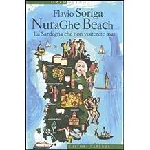 NuraGhe beach. La Sardegna che non visiterete mai